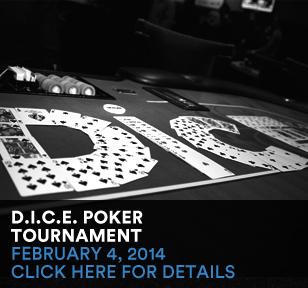 2/4/2014 - Annual D.I.C.E. Summit Poker Tournament