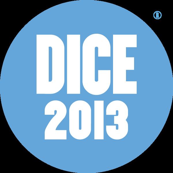 D.I.C.E. 2013