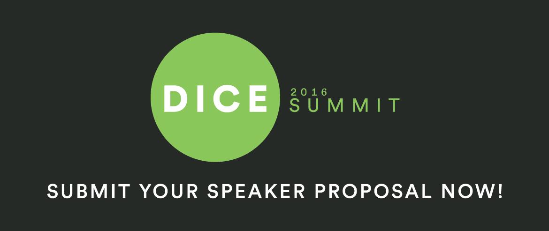D.I.C.E. 2016 Speaker Proposals